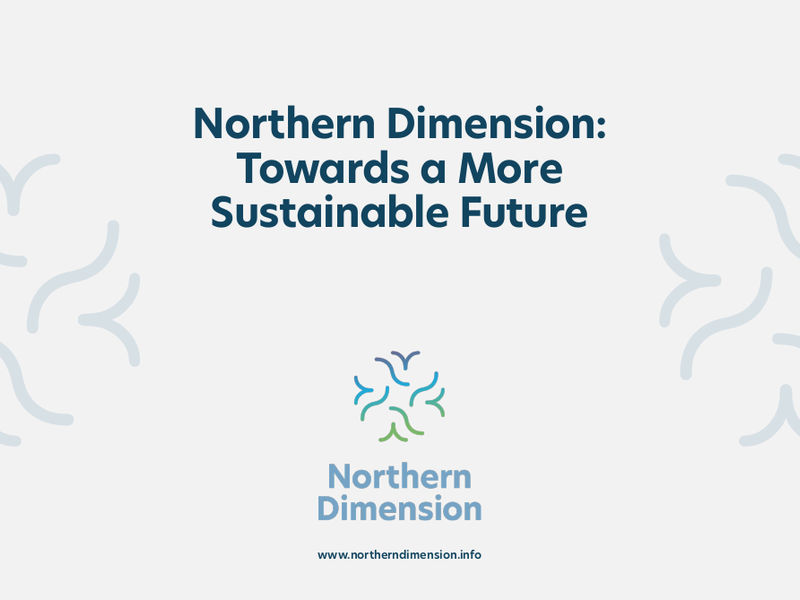 Northern Dimension Towards a More Sustainable Future