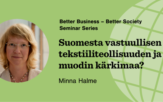 Better Business - Better Society seminar series begins Professor Minna Halme being the main speaker in the first seminar.