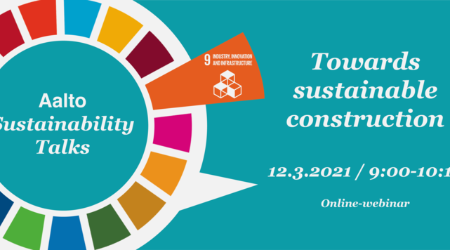 Aalto Sustainability Talks colourful circle-logo, turquoise background: Towards sustainable construction, 12.3.2021/9:00-10:15 Online-webinar..