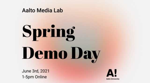 Aalto Media Lab Demo Day