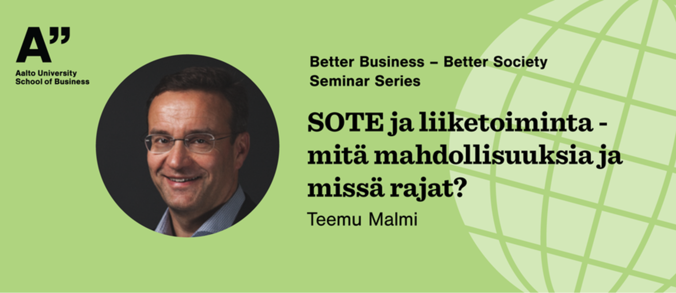 Better Business – Better Society seminar, host: Professor Teemu Malmi