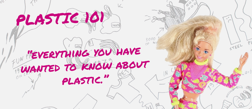 Everything you have wanted to know about plastic