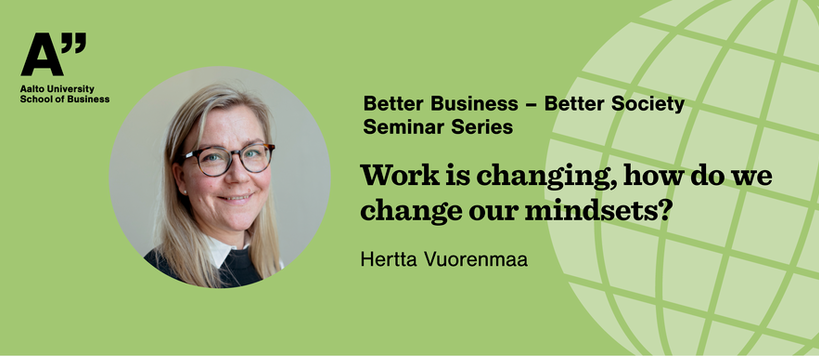 Better Business - Better Society seminar hosted by Hertta Vuorenmaa