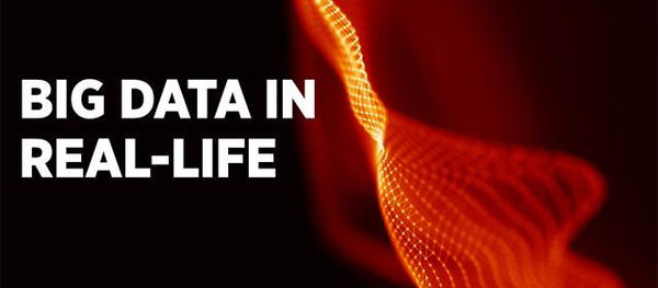 Big Data in Real-Life