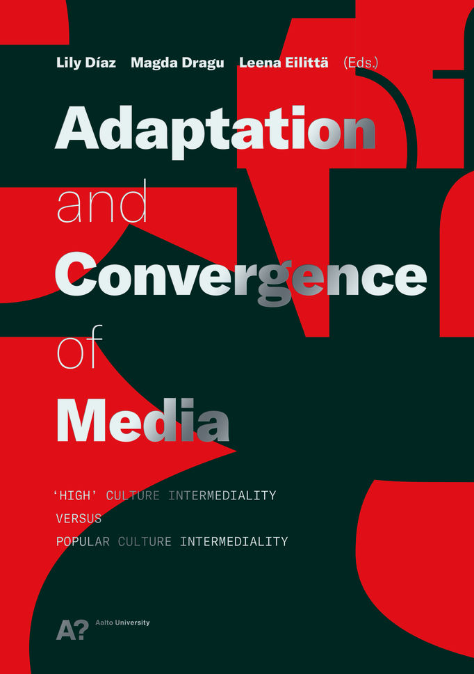 Kansikuva Adaptation and Convergence of media