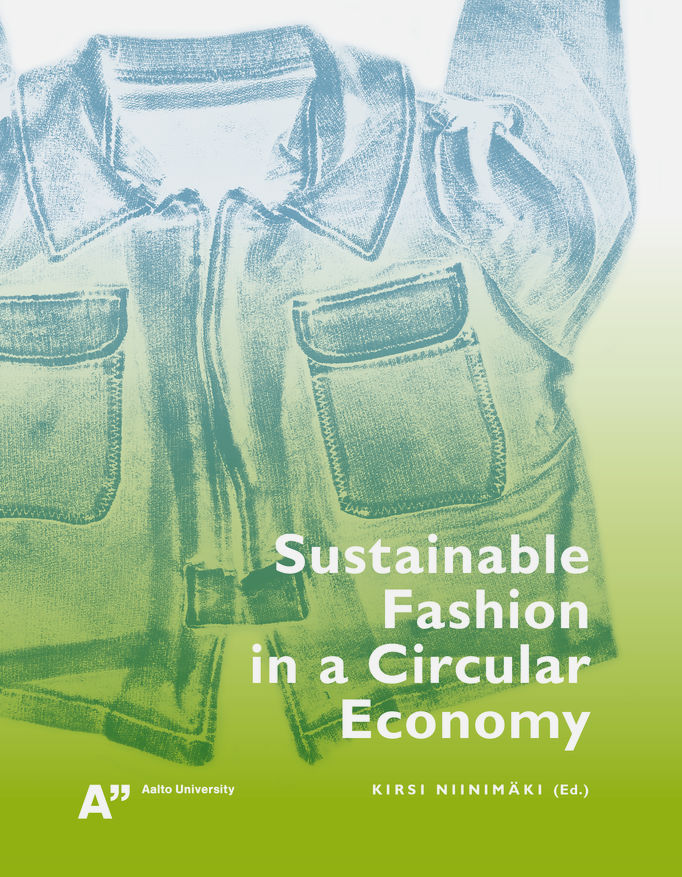 cover sustainable fashion in a circular economy by Kirsi Niinimäki