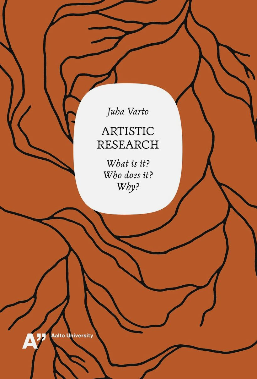 cover Artistic research by Juha Varto