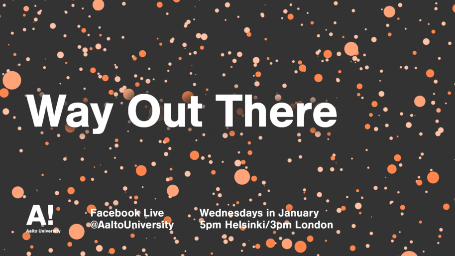 Our new Facebook Live Series, Way Out There, kicks off on 9 January