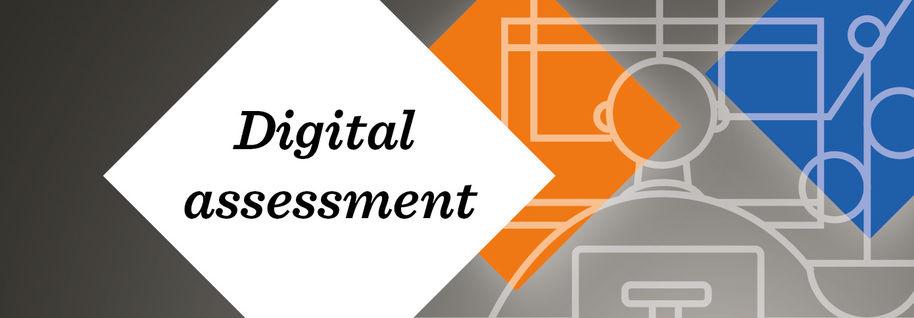 Digital assessment