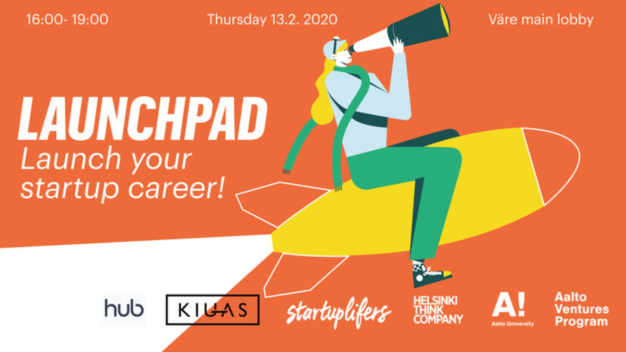 "AVP Launchpad banner: ""Launch your startup career!"" and logos of The Hub, KIUAS, startuplifers, Helsinki Think Company, Aalto University and Aalto Ventures Program."